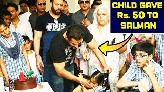 Specially Abled Children Gives Salman Khan 50 Rs To Eat Bhel