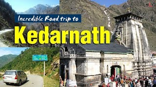 Incredible Road trip to Kedarnath | केदारनाथ धाम की यात्रा | Satya Bhanja