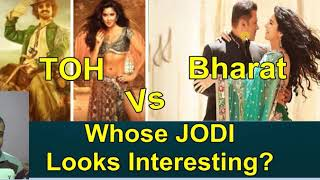 TOH Vs Bharat I Aamir Khan With Katrina Vs Salman Khan With Katrina I Whose Jodi Is Interesting