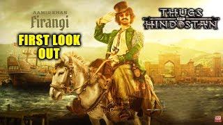 Thugs Of Hindostan FIRST LOOK | Aamir Khan As Firangi | Katrina Kaif, Amitabh Bachchan, Fatima