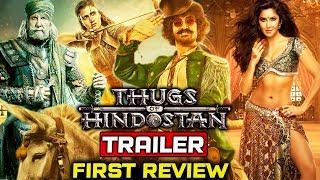 Thugs Of Hindostan Trailer FIRST REVIEW | Aamir Khan, Amitabh Bachchan, Katrina Kaif, Fatima
