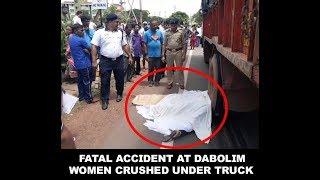 Women Killed In Horrific Accident At Dabolim