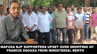 Mapusa BJP Supporters Upset Over Dropping of Francis Dsouza From Ministerial Berth
