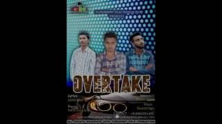 overtake !! latest Audio 2016 !! music Beatdropz !! Recorded by Ghanu Arora