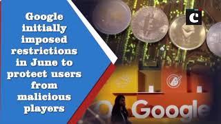 Google takes U-turn on cryptocurrency ad ban