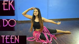Ek Do Teen Song | Baaghi2 | Jacqueline Fernandez | Bollywood Dance Choregraphy | kunal More