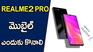 Top 6 reasons to Buy Realme2 pro Telugu
