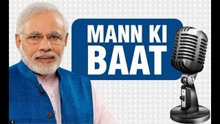 Mann Ki Baat LIVE Updates PM Narendra Modis monthly radio to address to begin shortly
