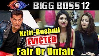 Kriti And Roshami Eliminated   Fair Or Unfair   Bigg Boss 12 Weekend Ka Vaar