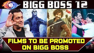 Bollywood Top Films To Be Promoted On Bigg Boss 12 Weekend Ka Vaar | 2.0, Thugs Of Hindostan, Zero