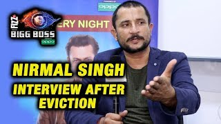 Nirmal Singh Explosive Interview After Eviction | Bigg Boss 12 Elimination Interview