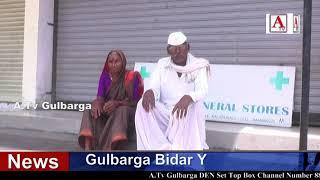 Gulbarga Me Medical Shops Band Rahene Se Awam Pareshan A.Tv News 29-9-2018