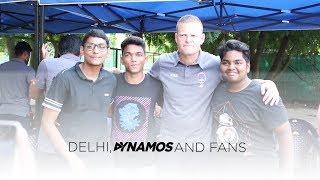 Delhi, Dynamos and Fans