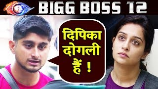 Deepak Thakur CALLS Dipika Kakar DOUBLE FACED | Bigg Boss 12 Latest Update