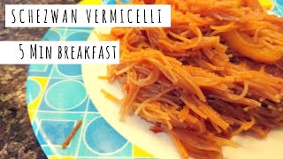 Chinese Style Vermicelli/Jave   5 Min BREAKFAST   SCHEZWAN VERMICELLI