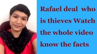 Rafael deal  who is thieves Watch the whole video know the facts