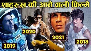 Shahrukh Khans Upcoming Movies List - 2018, 2019, 2020 And 2021