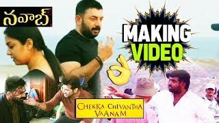 Nawab Making Video | Chekka Chivantha Vaanam | Arvind Swami, Arun Vijay, Vijay Sethupathi, Simbu