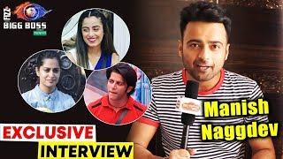Srishty Rodes BF Manish Naggdev Exclusive Interview On Bigg Boss 12 | Dipika, Karanvir, Sreesanth