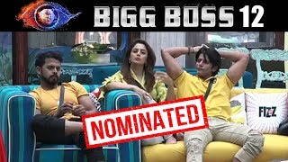 Bigg Boss NOMINATES Sreesanth Neha And Karanvir For Next Week | Bigg Boss 12 Latest Update