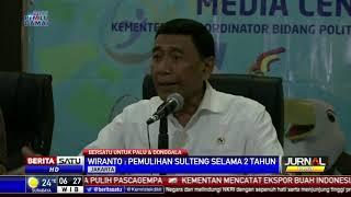 Wiranto: Pemulihan Sulteng Ditargetkan Selesai 2 Tahun