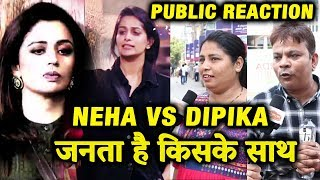Neha Pendse Vs Dipika Kakar | Captaincy Task | PUBLIC REACTION | Bigg Boss 12