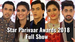 UNCUT: Star Parivaar Awards 2018 - Full Show - Parth, Erica,Shivangi, Mohsin,Monalisa,Zain