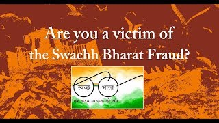 Are You a Victim of the Swachh Bharat Fraud