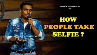 How People Take Selfie | Standup Comedy by Divyesh Shirwandkar | CafeMarathi