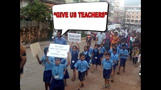 """Give Us Teachers"": School Children Protest On the Roads At Usgao"