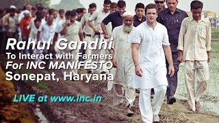 Rahul Gandhi at Manifesto Consultation with Farmers in Sonipat, on February 24, 2014