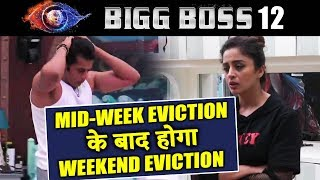 After MID-WEEK Eviction There Will Be WEEKEND EVICTION | Bigg Boss 12 Latest Update