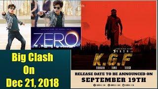 KGF Vs Zero Clash On December 21 2018 I How It Will Impact SRK Film?