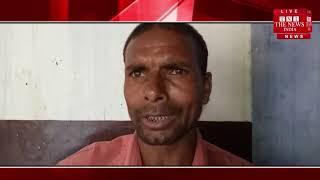 [ Bahraich ] बहराइच में पति की मर्जी के बगैर जबरन पत्नी का हलाला कराना चाहते है मौलवी/THE NEWS INDIA