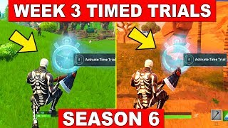 SEASON 6 ALL Timed Trials LOCATIONS - WEEK 3 CHALLENGES FORTNITE SEASON 6 (Fortnite Battle Royale)