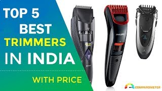 Top 5 Best Trimmer 2018 | Best Beard Trimmer Brand for Men in India | Best Trimmer Brand in 2018