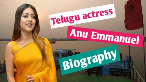 Anu Emmanuel - Biography