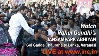 Rahul Gandhi's Jansampark Abhiyan at Gol Gadda Chauraha to Lanka, Varanasi on 10th May 2014