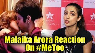 Malaika Arora Reaction On Me Too Me Too Campaign