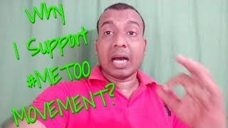Why I Support #MeToo Movement In India?