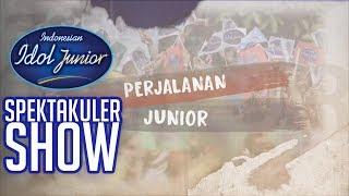 Pretitle Episode 07 - Perjalanan Junior - SPEKTAKULER SHOWCASE 1 - Indonesian Idol Junior 2018