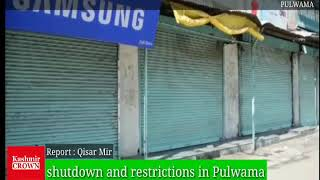 Complete Shutdown observed in Baramulla and Pulwama against Killing of slain Hizb Commander Dr.Manan