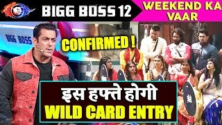 Salman Khan Announces WILD CARD ENTRY At Weekend Ka Vaar | Bigg Boss 12