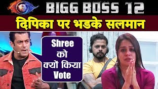 Salman Khan LASHES OUT At Dipika For Voting Sreesanth Out | Weekend Ka Vaar | Bigg Boss 12