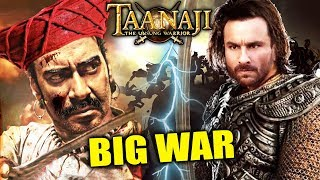 Ajay Devgan As TAANAJI Vs Saif Ali Khan As UDAYBHAN SINGH | BIG WAR | Taanaji Update