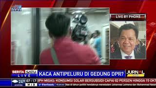 Dialog: Kaca Antipeluru di Gedung DPR? #1