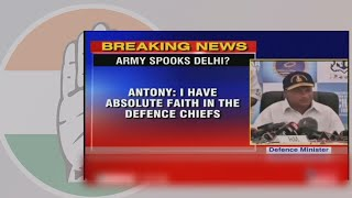 Statement by Former Union Defence Minister Shri AK Antony on the movement of troops around Delhi