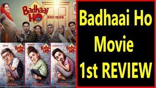 Badhaai Ho Movie First Reviews I Ayushmann Khurrana