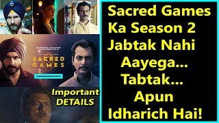 Sacred Games Season 2 Will Be Made For Sure I Detailed Report