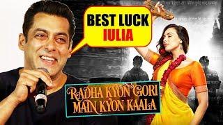 Salman Khan Promotes LADYLOVE Iulia Vanturs DEBUT FILM | Radha Kyon Gori Main Kyon Kaala